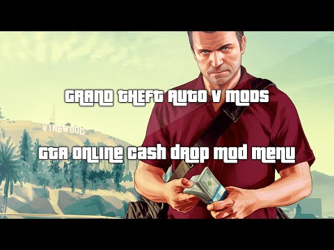 Grand Theft Auto (GTA V) Mods - Online Cash Drop Mod Menu (GTA Online1.17)