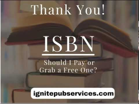 Self-Publishing - ISBN Should I Pay or Grab a Free One