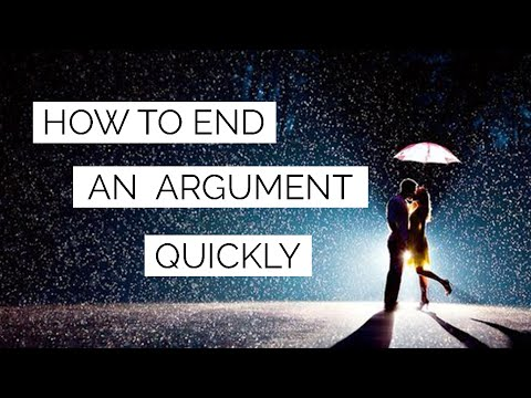 How To End An Argument Quickly