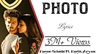 PHOTO Full Song With Lyrics ▪ Karan Sehmbi ▪ Luka Chuppi ▪ KartikAryan & KritiSanon ▪ Tanishk Bagchi