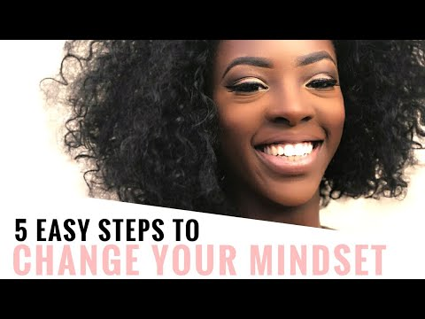 How To Change Your Mindset   Think Positive Thoughts