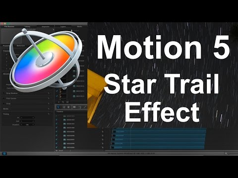 Motion 5 - How to Make a Star Trail Timelapse Effect
