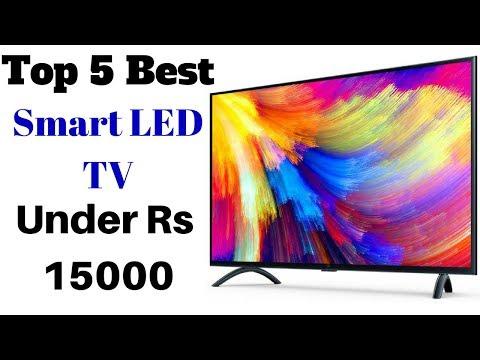 Top 5 Best Smart LED TV Under Rs 15000 | Best Smart Led TV's 2018 In India