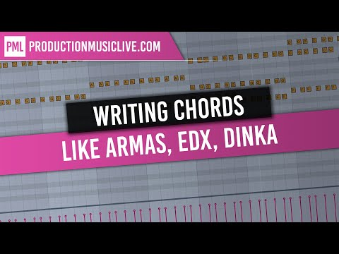 Writing Chords in the style of Armas, Dinka, EDX, Deadmau5 (No Comment)