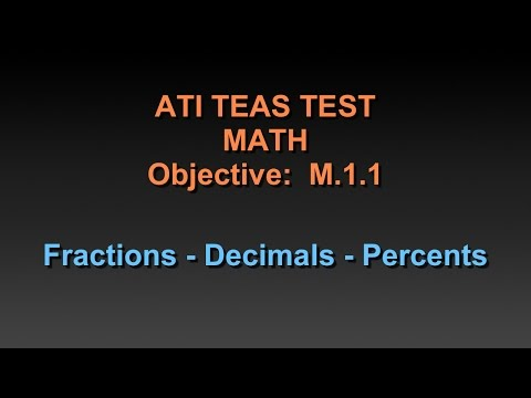 TEAS Math Tutorial - Fractions, Decimals and Percents