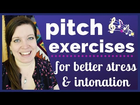 Pitch Exercises: Improve Your Stress and Intonation in American English with Steps and Glides