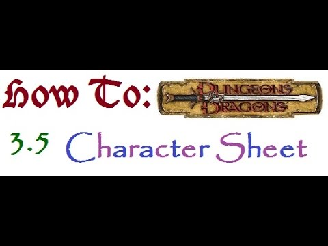 Starting a 3.5 Character Sheet | How To D&D