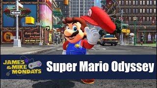 Super Mario Odyssey (Switch) James & Mike Mondays