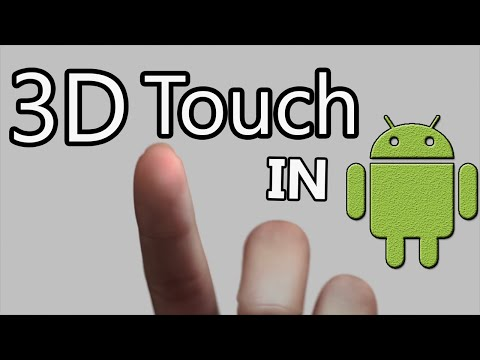 How to get 3D touch in any Android phone [Root]
