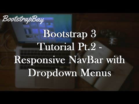 Bootstrap 3 Tutorial Pt.2 - Responsive Navbar with Dropdown Menus
