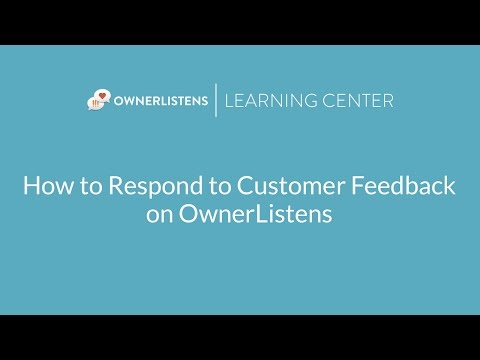 How to Respond to Customer Feedback on OwnerListens