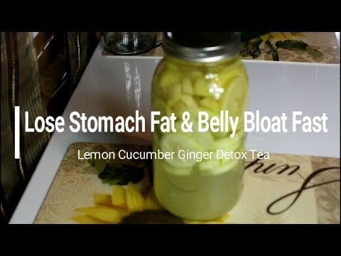 Lose Weight Fast: LOSE STOMACH FAT & BELLY BLOAT FAST: Lemon Cucumber Ginger Detox Tea