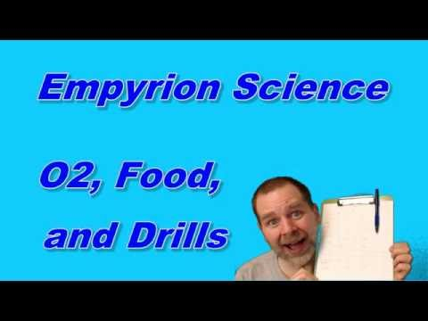 Empyrion Science - O2, Food, and Drills