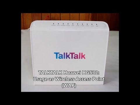TalkTalk Huawei HG532: Usage as Wireless Access Point (WAP)