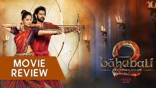 Bahubali 2 - Movie Review in Hindi | New Bollywood Movies Reviews 2017