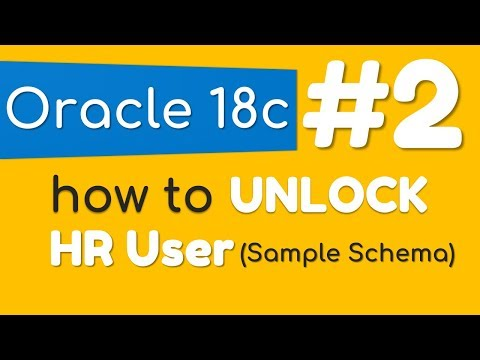 How to unlock HR sample user in Oracle Database 18c by Manish Sharma