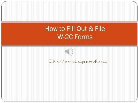 How to Fill Out and File W2C Form