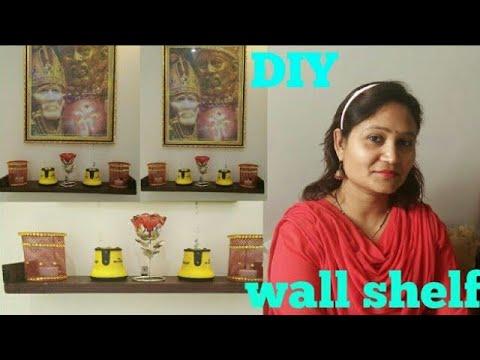 DIY wall shelf,floating shelf,do it yourself,anvesha,s creativity