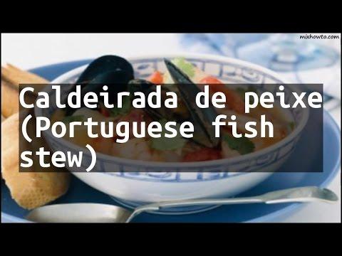 Recipe Caldeirada de peixe (Portuguese fish stew)