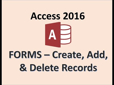 Access 2016 - Creating Forms - New Record Button - How To Add Delete Design and Modify a Form in MS
