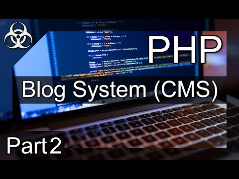How to make a Blog System (CMS, Entries, CP) PHP & MySQL (Database) Tutorial Part 2