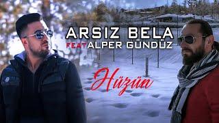 Arsız Bela feat Alper Gündüz - Hüzün (Official Video)
