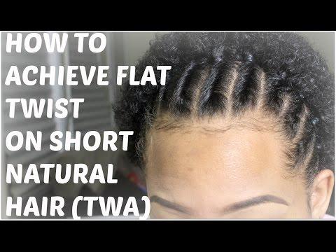 NATURAL HAIR | How to Flat twist on Short Natural Hair (TWA)