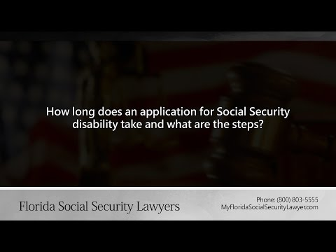 How long does an application for Social Security disability take and what are the steps?