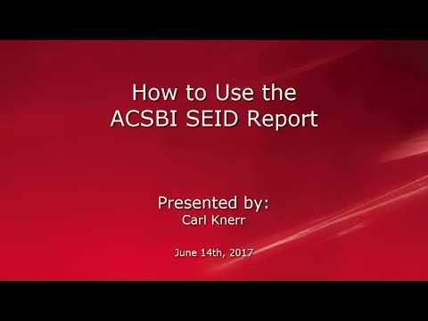 How to use the ACSBI SEID report