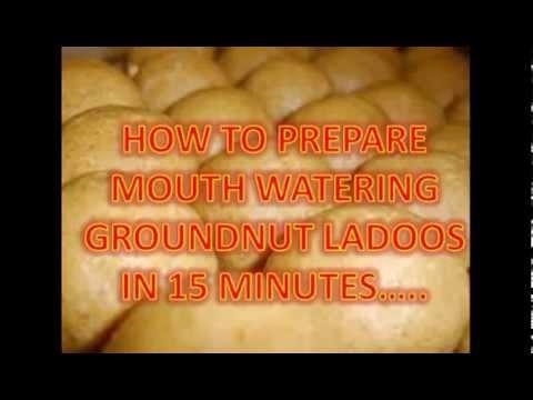 Prepare delicious groundnut ladoos in 15 minutes !!!