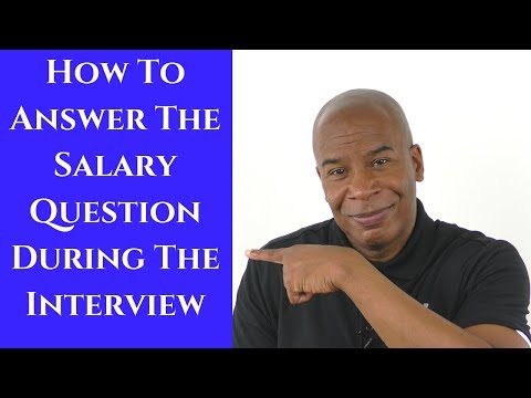 How To Answer The Salary Question During The Interview