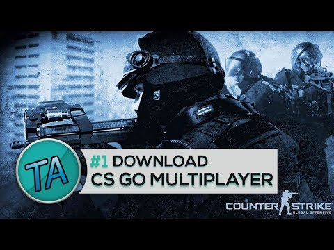 How To Download Counter-Strike Global Offensive For Free, With Multiplayer (Direct Link)