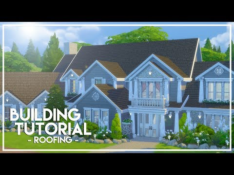 HOW TO MAKE ROOFS // The Sims 4: Builder's Bible (Tutorial)