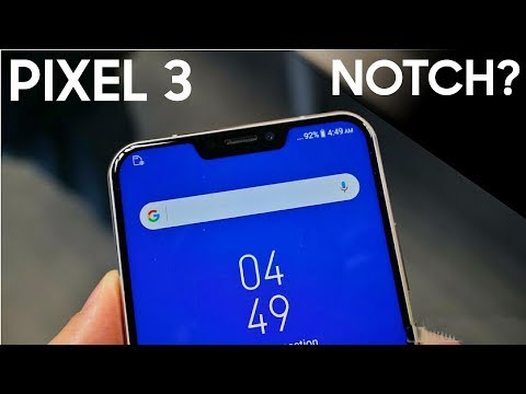 Google Pixel 3 To Have a NOTCH?