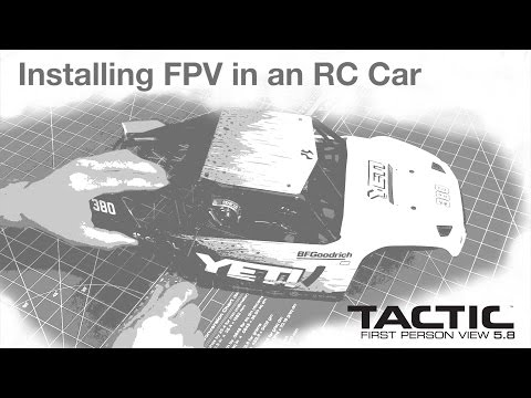 Installing FPV in an RC Car : Tips & How-To's