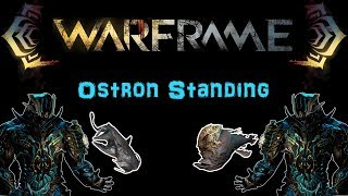 [u22.2] Warframe: Reaching The Daily Ostron Standing Cap - Fast And Efficient Way! | N00blshowtek