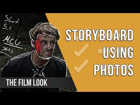 Storyboard Using Photos | Season 2: Episode 3 | The Film Look