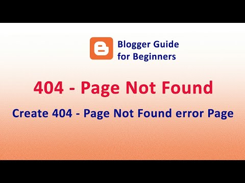 How to Create 404 error page in Your Blog/ Website (Blogger/ BlogSpot)