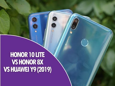 Honor 10 Lite vs Honor 8X vs Huawei Y9 (2019) Comparison- Which is better device to buy?