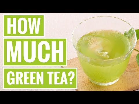 How Much Green Tea Should You Drink Per Day?