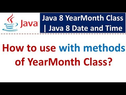 How to use with methods of YearMonth Class   Java 8 Date and Time