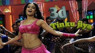 Tinku jiya   3d audio   Yamla pagla Deewana movie song   item song   new song