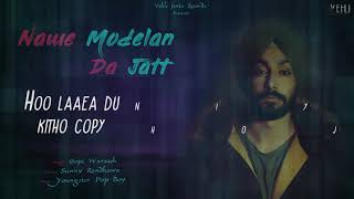 Nawe Modelan Da Jatt- Gopi Waraich (Full Song) Latest Punjabi Songs 2018 | Vehli Janta Records