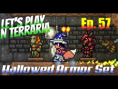 Let's Play N Terraria Episode 57 - Hallowed Armor Set!