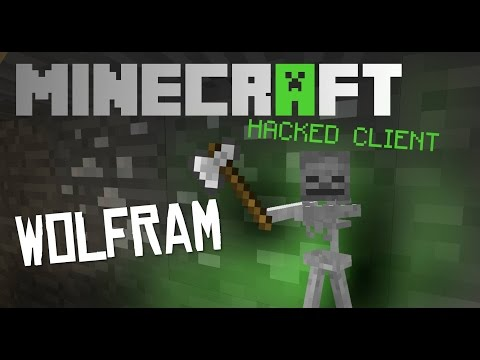 Minecraft 1.8 - 1.8.1 : Hacked Client - WOLFRAM ! - Tons of mods ! [HD]