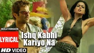 Ishq Na Kariyo (Male Version) Lyrical Video Sukhwinder Singh | Musafir | Anil Kapoor, Samira Reddy