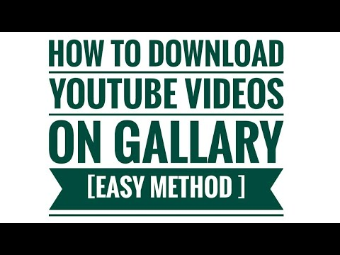 How to Download Youtube Videos On Gallary  [Easy Method ]