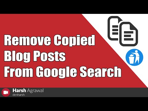 How to Remove Copied Blog Posts From Google Search
