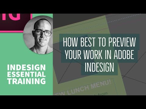 How best to preview your work in Adobe InDesign - InDesign Essential Training [14/76]