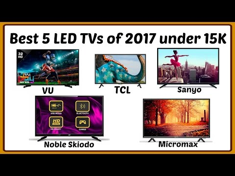 Best 5 LED TV of 2017 under 15K (india) | Indian Product Reviewer